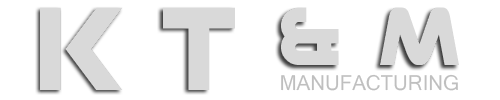 KTandM Manufacturing
